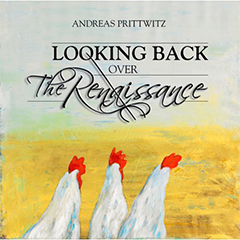 Ver más grande ANDREAS PRITTWITZ Looking back over the renaissence
