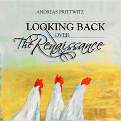 Ver más grande ANDREAS PRITTWITZ Looking back over the renaissence