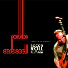 PABLO CARBONEL Rock'n Roll Alimaña